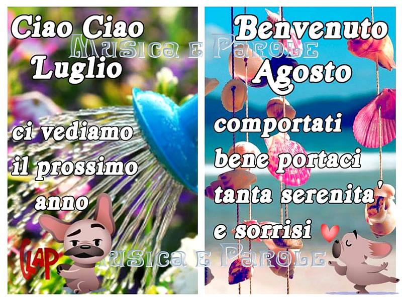 Ciao Ciao Luglio, Benvenuto Agosto