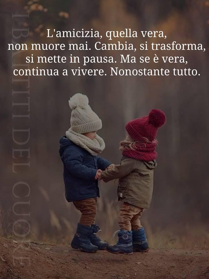 L'amicizia, quella vera, non muore mai