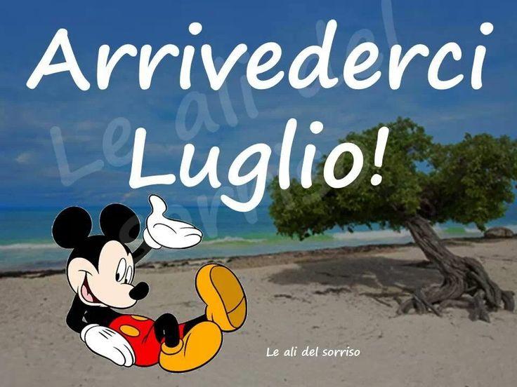 Arrivederci Luglio!