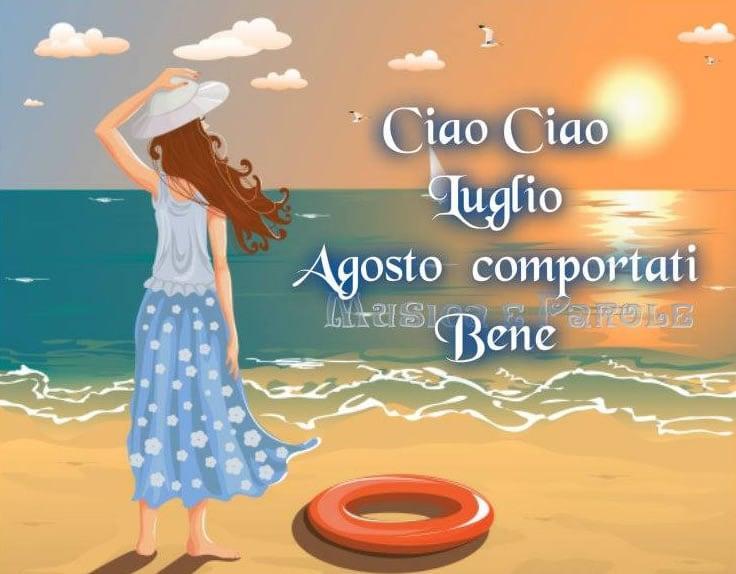 Ciao Ciao Luglio, Agosto...