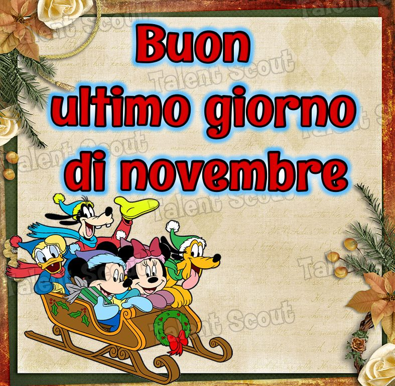 Buon ultimo giorno di novembre