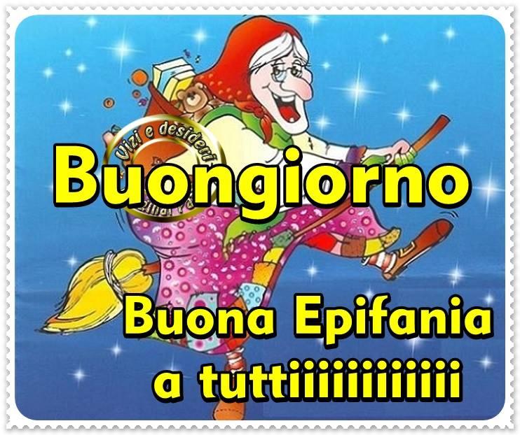 Buongiorno Buona Epifania A Tuttiiiiii Befana Immagine 922