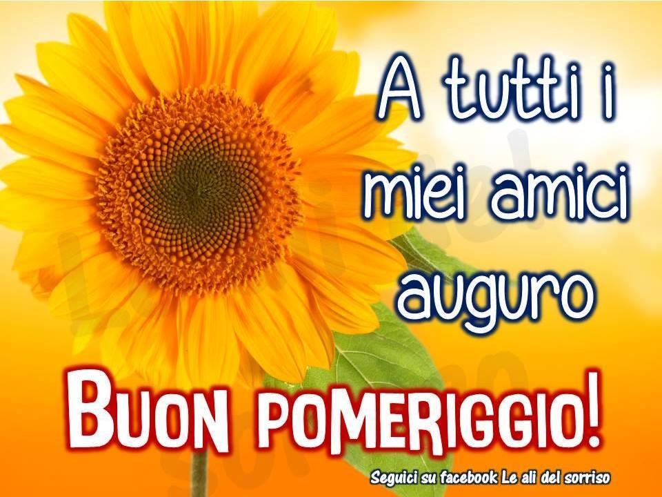Immagini di buon pomeriggio amici fx31 regardsdefemmes for Immagini buon lunedi amici