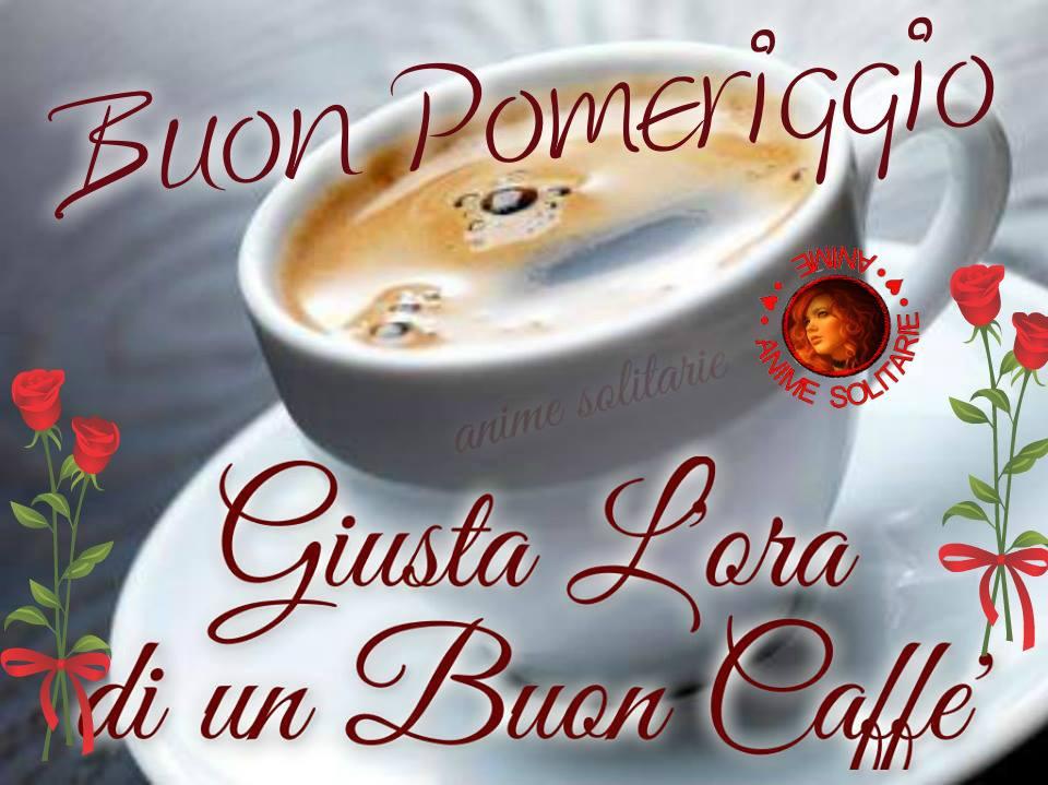 Buon Pomeriggio, Giusta l'ora di un Buon Caffè