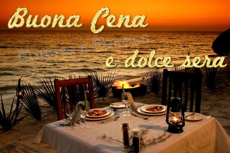 Buona Cena e dolce sera
