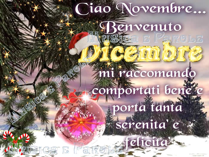 Ciao Novembre... Benvenuto Dicembre