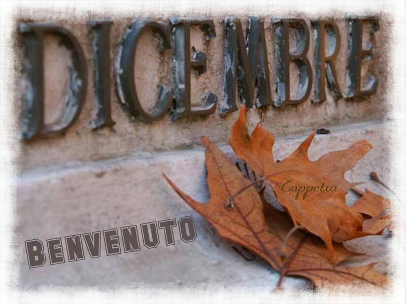Dicembre, Benvenuto