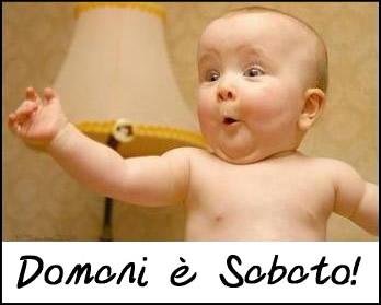 Domani è Sabato!