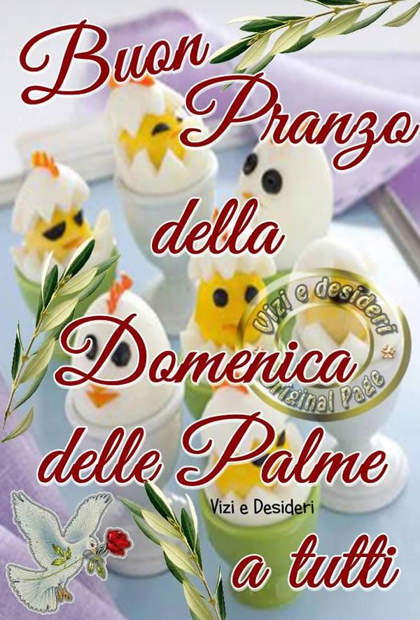 Buon Pranzo della Domenica delle Palme a tutti