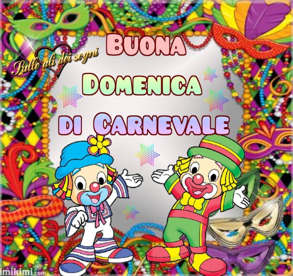 Buona Domenica di Carnevale