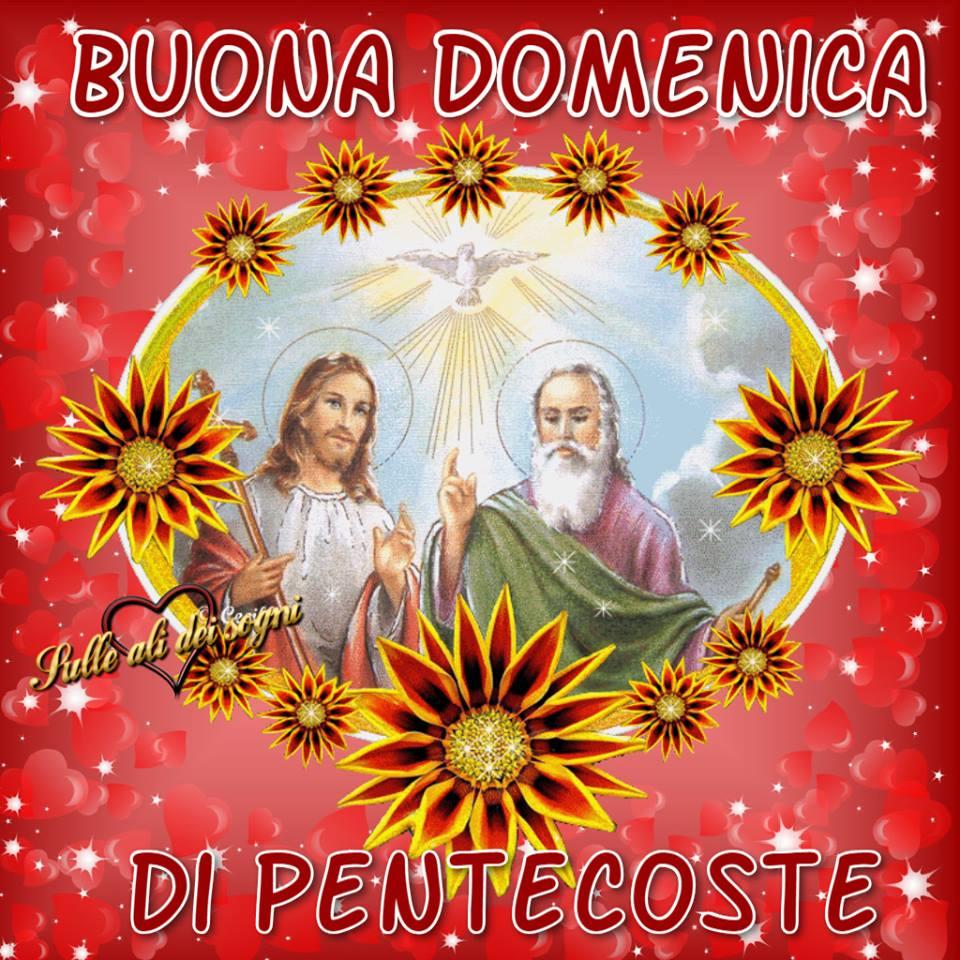 Buona Domenica di Pentecoste