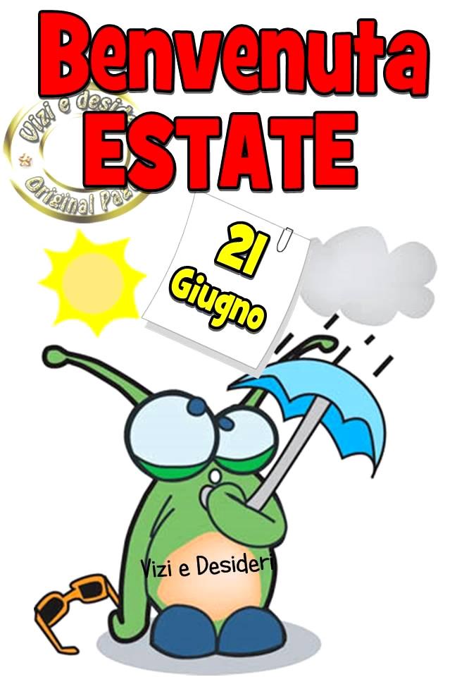 Benvenuta Estate, 21 Giugno