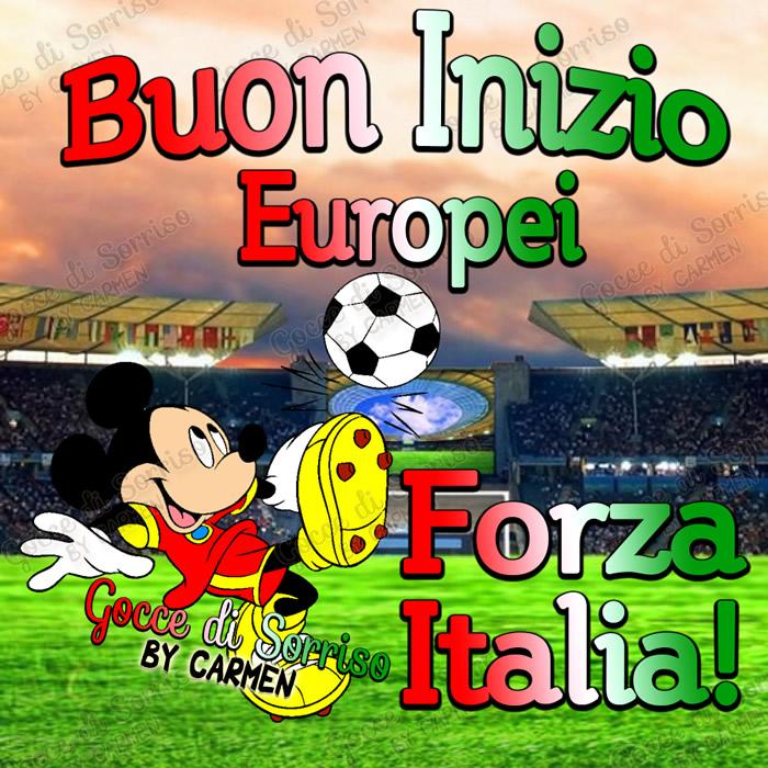 Buon Inizio Europei, Forza Italia!