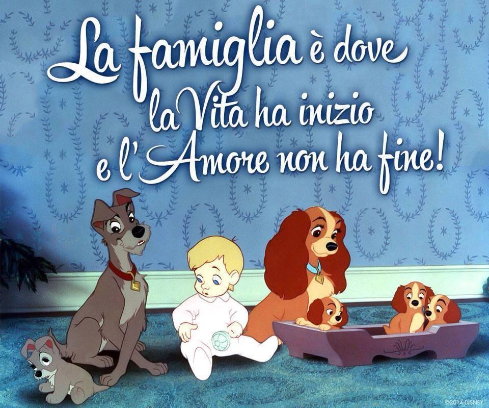 La famiglia é dove la vita ha inizio e l'amore non ha fine!