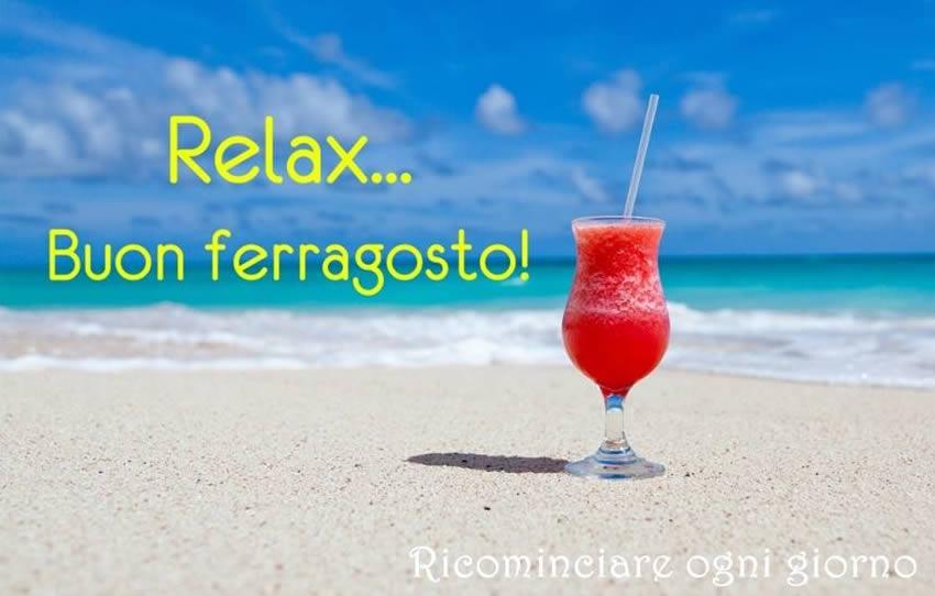 Ben noto Relax Buon ferragosto! immagine #2078 - TopImmagini ET02