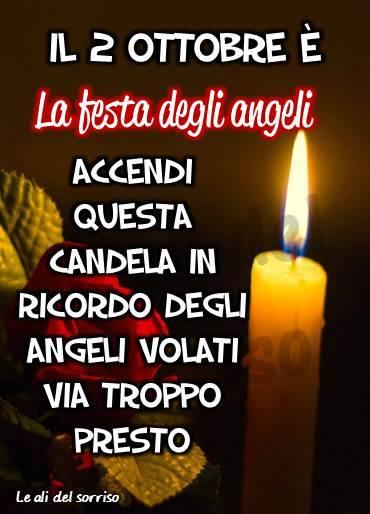 Il 2 Ottobre è la festa degli angeli...