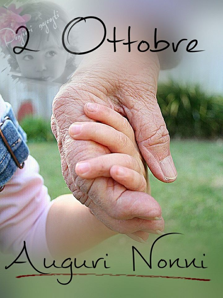 2 Ottobre, Auguri Nonni