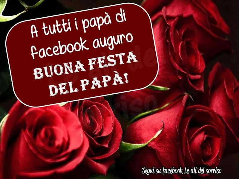 A tutti i papà di facebook auguro Buona Festa del Papà!