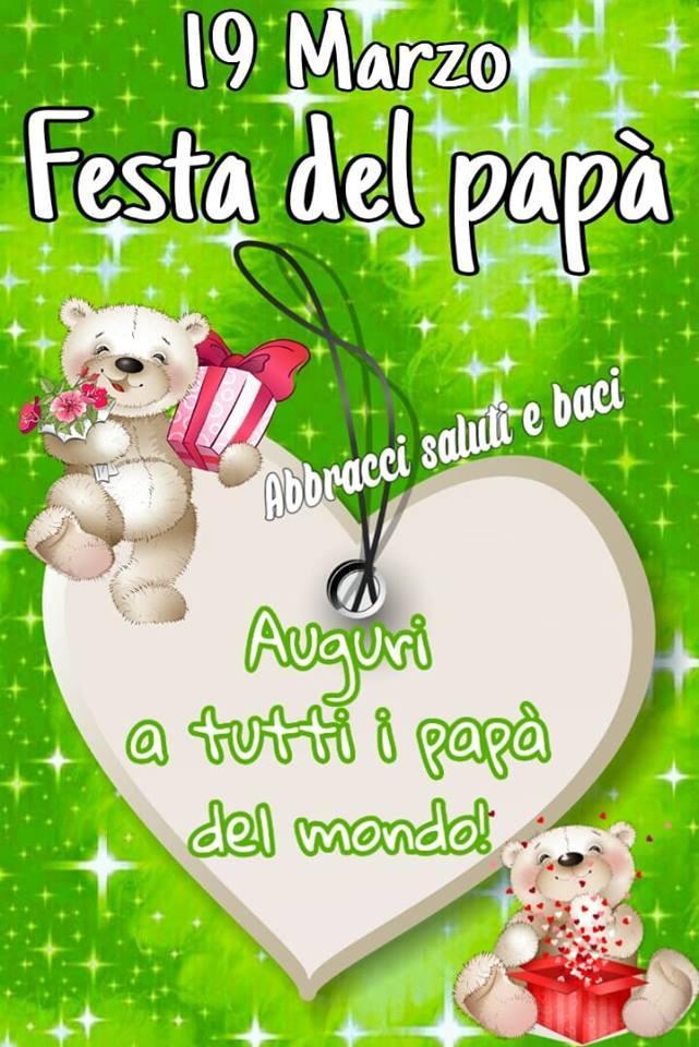 19 marzo - Festa del papà Auguri a...