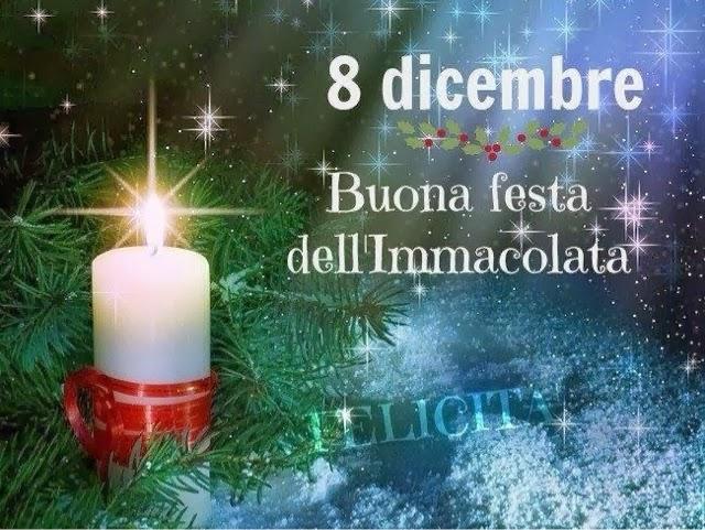 8 dicembre, Buona festa Dell'Immacolata