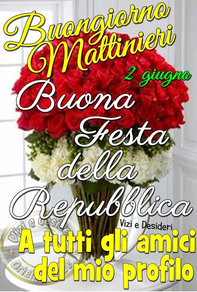 Buona Festa della Repubblica a tutti gli amici