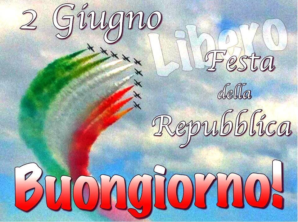 2 Giugno, Festa della Repubblica, Buongiorno!