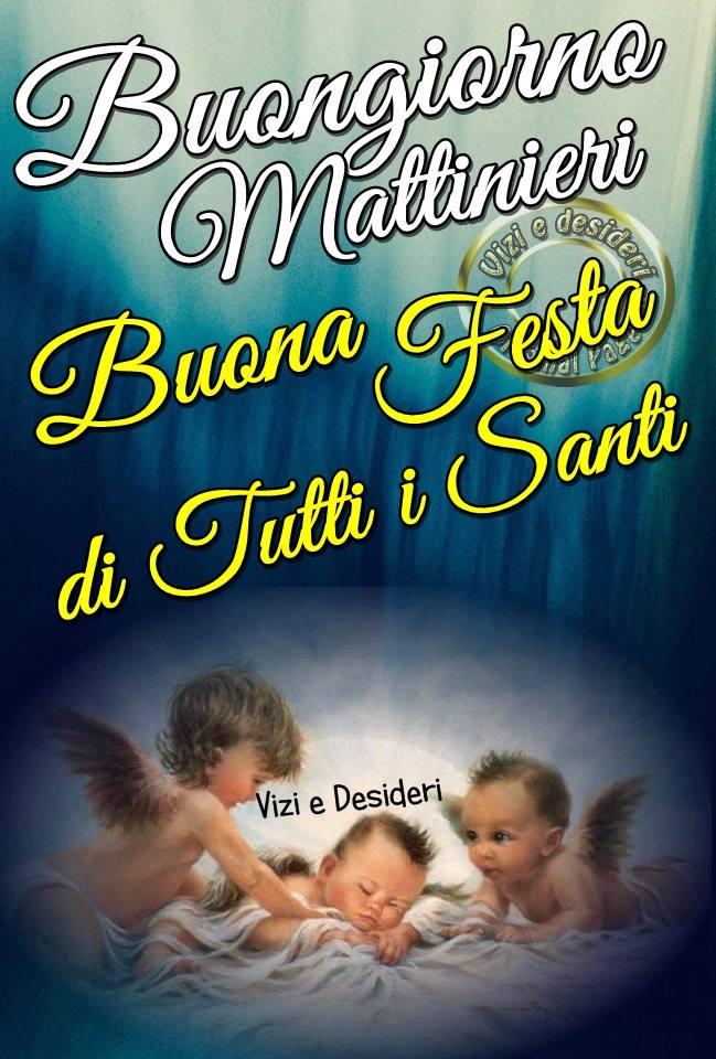 Buongiorno Mattinieri, Buona Festa di Tutti i Santi