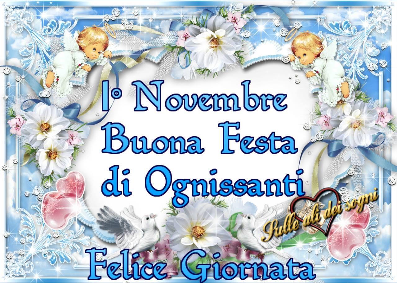 1 Novembre - Buona Festa di...