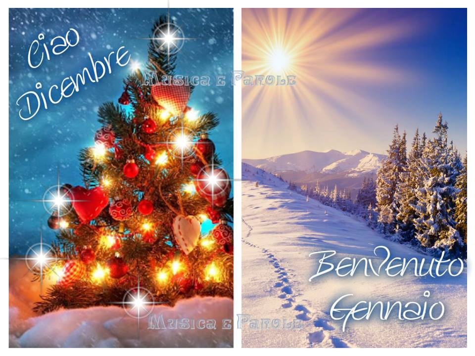 Ciao Dicembre, Benvenuto Gennaio
