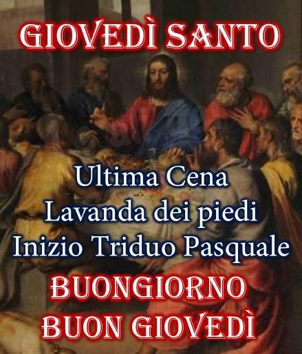 Giovedì Santo Ultima Cena Lavanda dei...