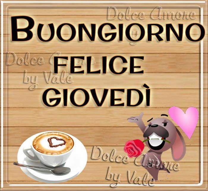 Buongiorno, Felice Giovedì