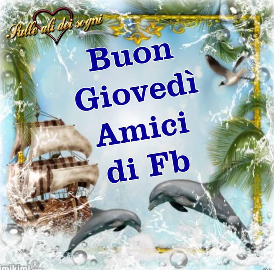 Buon Giovedì Amici di Fb
