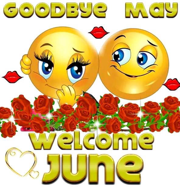 Goodbye May, Welcome June