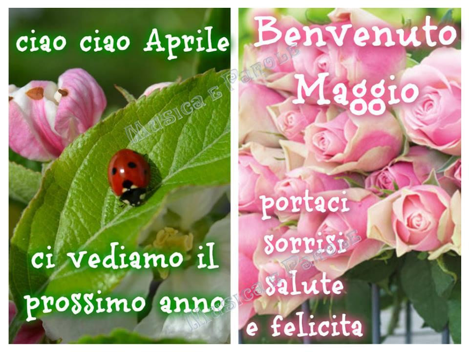 Ciao Ciao Aprile, Benvenuto Maggio