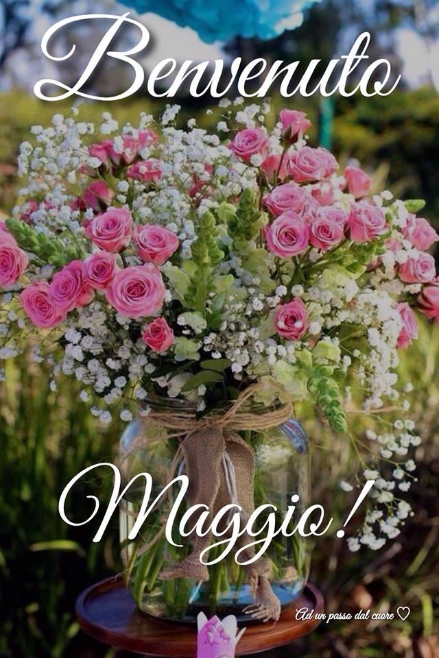 Benvenuto Maggio!