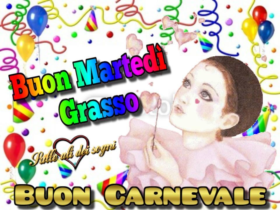 Buon Martedì Grasso, Buon Carnevale
