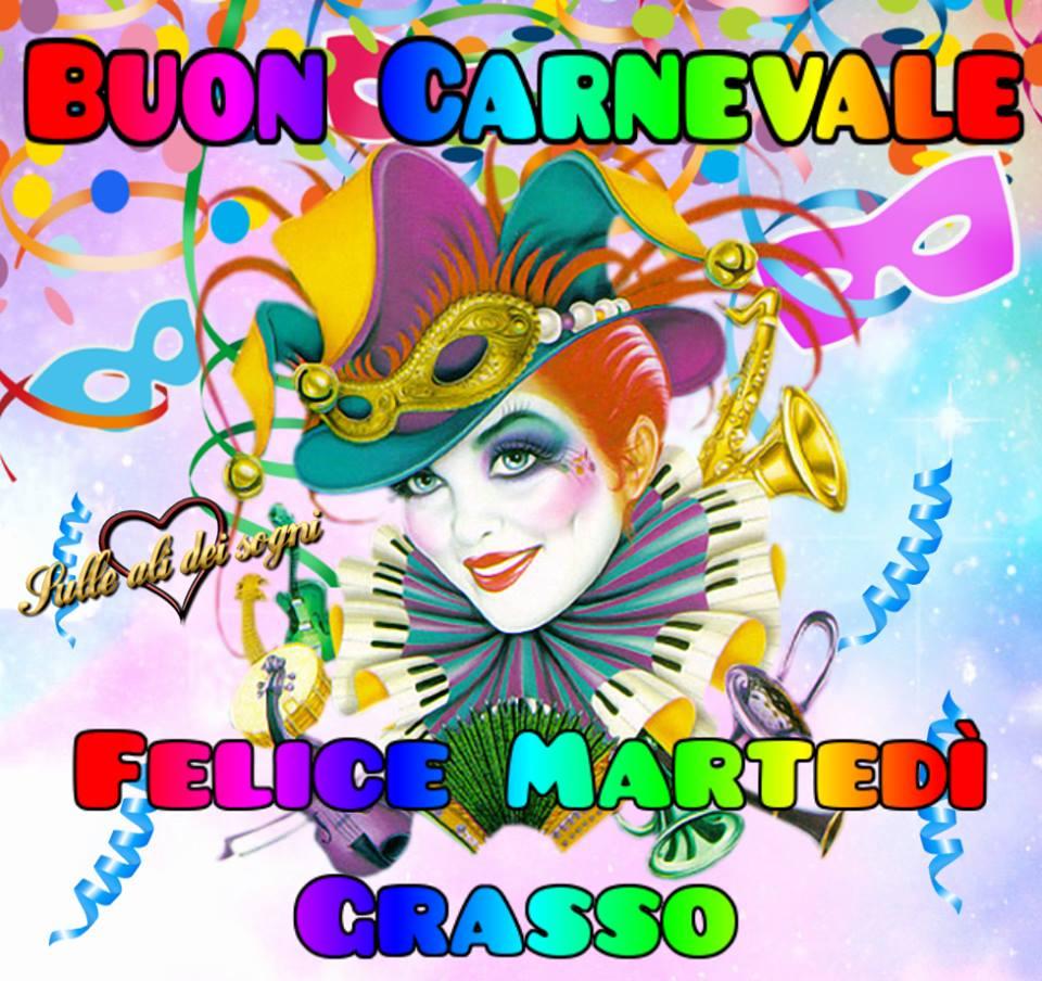 Buon Carnevale, Felice Martedì Grasso