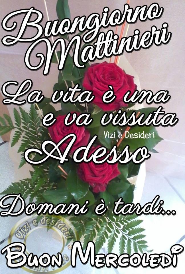 Buongiorno Mattinieri. La vita...