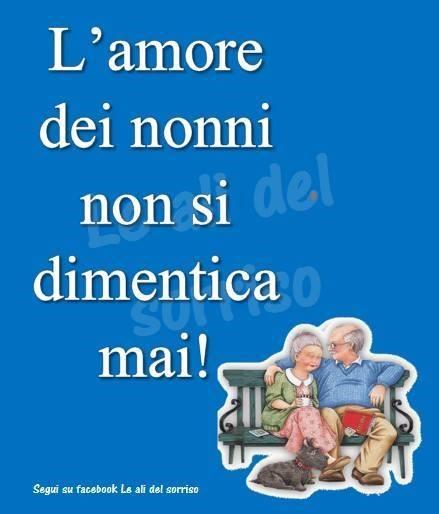 L'amore dei nonni non si dimentica mai!