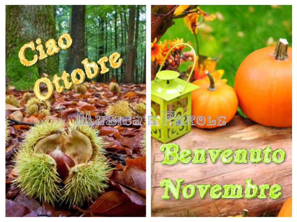 Ciao Ottobre, Benvenuto Novembre