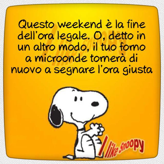 Questo weekend è la fine dell'ora...