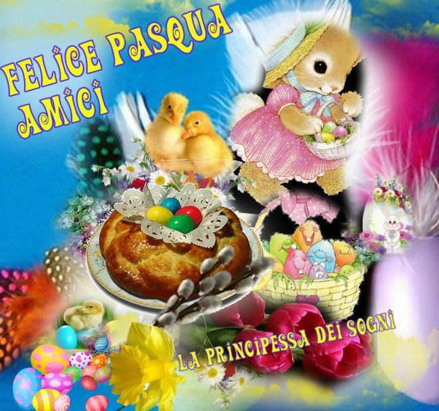 Felice Pasqua Amici