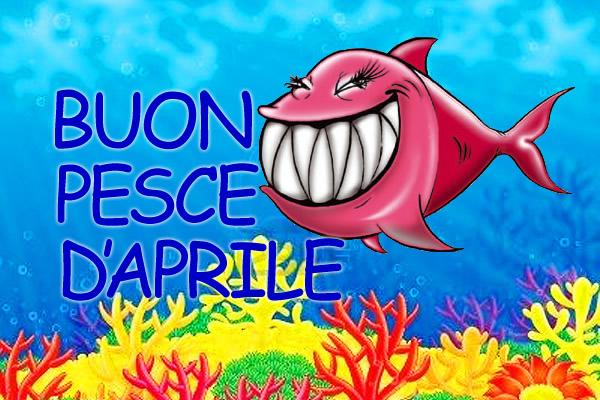 Buon Pesce d'Aprile