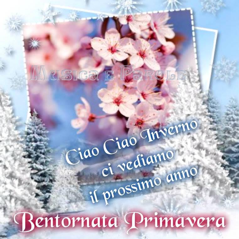 Ciao Ciao Inverno, Bentornata Primavera
