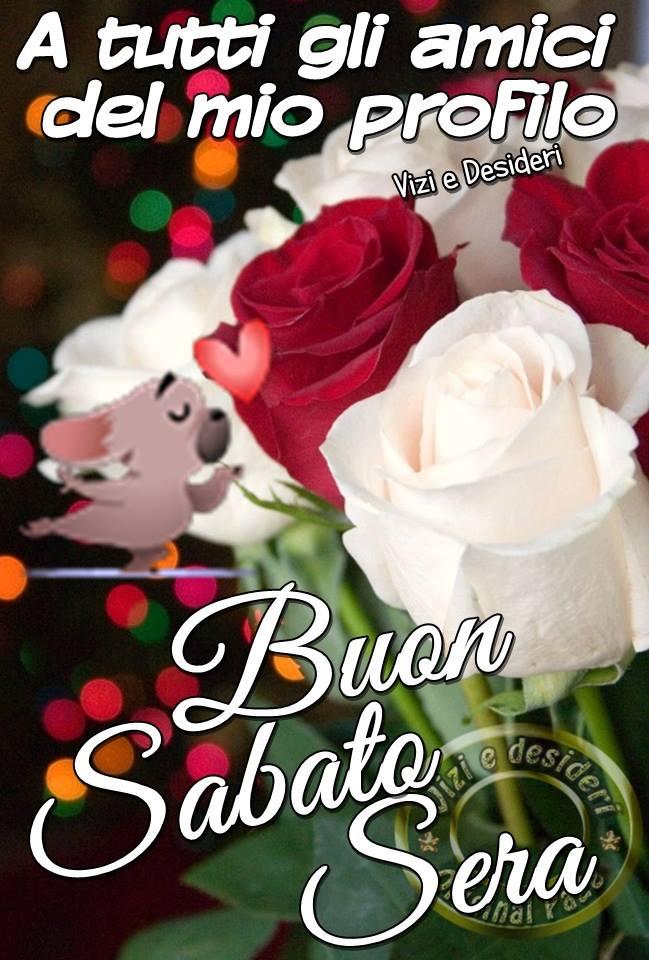 Très Sabato Sera immagini e fotos gratis per Facebook - TopImmagini ZL58