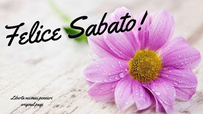 Felice Sabato!