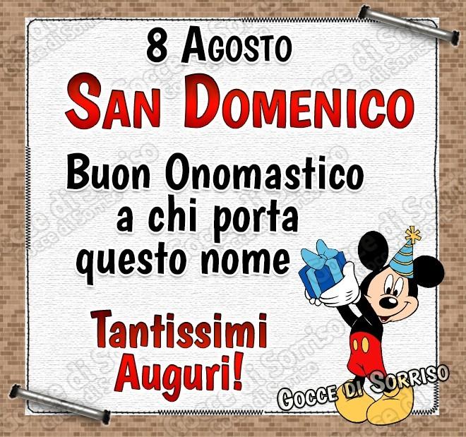 8 Agosto, San Domenico Buon...