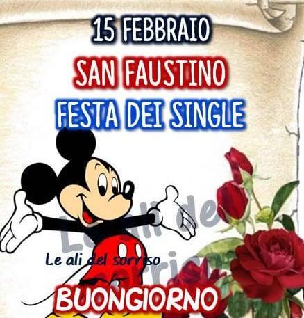 15 Febbraio, San Faustino, Festa dei Single