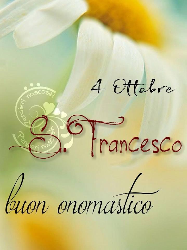4 Ottobre, S. Franceso, buon onomastico