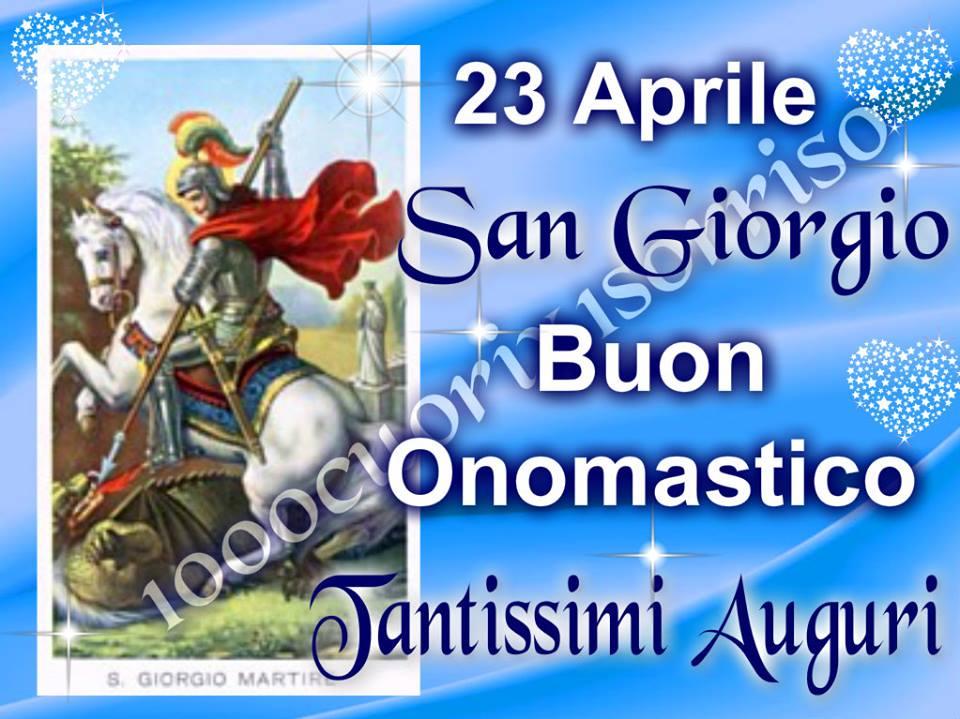 23 Aprile, San Giorgio Buon Onomastico